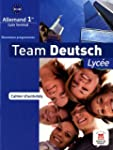 Team Deutsch lyc�e 1re Premiere - Cah...