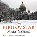 The Kirilov Star (       UNABRIDGED) by Mary Nichols Narrated by Nicolette McKenzie