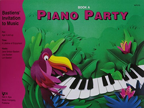 Bastiens' Invitation to Music: Piano Party Book A