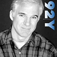 Steve Martin: In Conversation with Charlie Rose at the 92nd Street Y  by Steve Martin Narrated by Charlie Rose