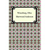Winesburg, Ohio [with Biographical Introduction]