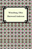 Image of Winesburg, Ohio [with Biographical Introduction]