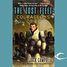 The Lost Fleet: Courageous Audiobook by Jack Campbell Narrated by Christian Rummel, Jack Campbell