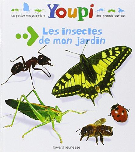 gratuit livre pdf francais les insectes de mon jardin en ligne. Black Bedroom Furniture Sets. Home Design Ideas