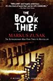The Book Thief [Paperback] [2007] Later Printing Ed. Markus Zusak