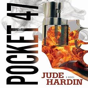 Pocket-47 | [Jude Hardin]