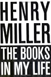 The Books in My Life (0811201082) by Henry Miller
