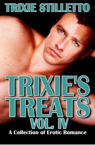 Trixie's Treats, Vol. IV, Trixie Stilletto
