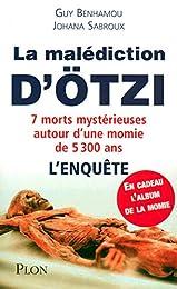 La malédiction de la momie d'Otzi : 7 morts mystérieuses autour d'une momie de 5