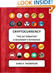 "Cryptocurrency ""The Alt-ernative"" A B..."