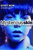 mysterious skin (2846260907) by Heim, Scott