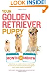 Your Golden Retriever Puppy Month by...
