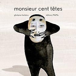 Monsieur Cent têtes