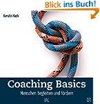 Coaching Basics: Menschen begleiten u...