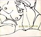 David Smith, nudes : drawings and paintings…