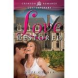 Love Restored (Crimson Romance) ~ Lieze Gerber