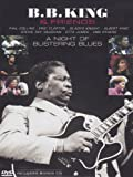 B.B. King & Friends: A Night of Blistering Blues