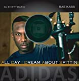 Ras Kass / A.d.i.d.a.s.(All Day I Dream About Spittin)