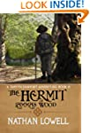 The Hermit of Lammas Wood (Tanyth Fai...