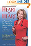 Heart to Heart: A Personal Plan for Creating a Heart - Healthy Family