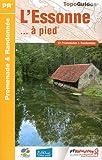 echange, troc FFRP - L'Essonne ... à pied : 37 promenades & randonnées