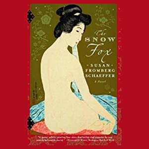 Snow Fox: A Novel | [Susan Fromberg Schaeffer]