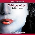 Whisper of Evil | Kay Hooper