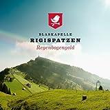 echange, troc Blaskapelle Rigispatzen - Regenbogengold