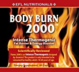 EFL Nutritionals Body Burn 2000 Double Strength Intense Thermogenic Fat Burning, Weight Loss and Energy Pills