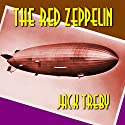 The Red Zeppelin: Hilary Manningham-Butler, Book 2 Audiobook by Jack Treby Narrated by Angela Dawe