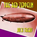 The Red Zeppelin: Hilary Manningham-Butler, Book 2 | Jack Treby