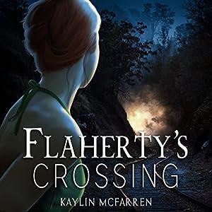 Flaherty's Crossing Audiobook