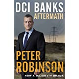 DCI Banks: Aftermathby Peter Robinson