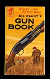img - for Gil Paust's Gun Book book / textbook / text book