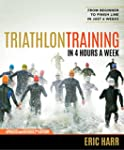 Triathlon Training in 4 Hours a Week:...