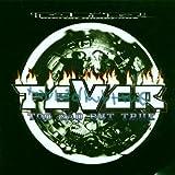 echange, troc The Fever - Too Bad But True