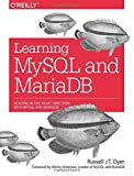 img - for Learning MySQL and MariaDB: Heading in the Right Direction with MySQL and MariaDB by Russell J. T. Dyer (2015-04-10) book / textbook / text book