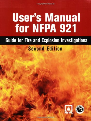User's Manual for NFPA 921: Guide for Fire and Explosion...