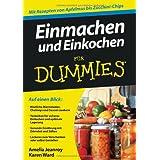 """Einmachen und Einkochen f�r Dummies (Fur Dummies)von """"Amelia Jeanroy"""""""