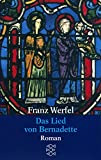 Gesammelte Werke in Einzelbänden: Das Lied von Bernadette