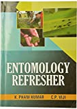 This book 'ENTOMOLOGY REFRESHER' is bound to serve as a ready reckoner of the entire field of Entomology in a short period of time. Best efforts have been made to incorporate all the possible details of every branch of Entomology like Morphology, Phy...