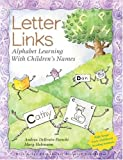 img - for Letter Links: Alphabet Learning With Children's Names book / textbook / text book