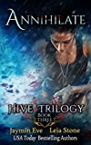 Annihilate (Hive Trilogy Book 3) (English Edition)