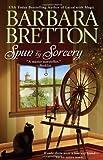 Spun By Sorcery (Sugar Maple Chronicles, Book 3)
