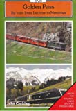 Videolines - Golden Pass by Train/Rail from Lucerne to Montreux Dvd