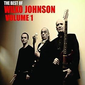 The Best Of Wilko Johnson Volume 1