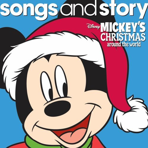 Songs & Story: Mickey's Christmas Around the World