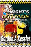 img - for KNIGHT'S LATE TRAIN (The E Z Knight Reports) book / textbook / text book