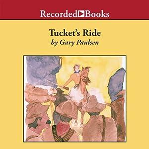 Tucket's Ride Audiobook