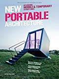 New Portable Architecture: Designing Mobile & Temporary Structures